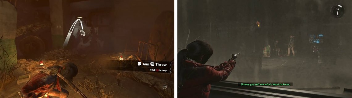 Use a lantern to destroy the canvas blockage (left). In the next room, Lara will grab a gun, use this to shoot the enemies through the glass (right).
