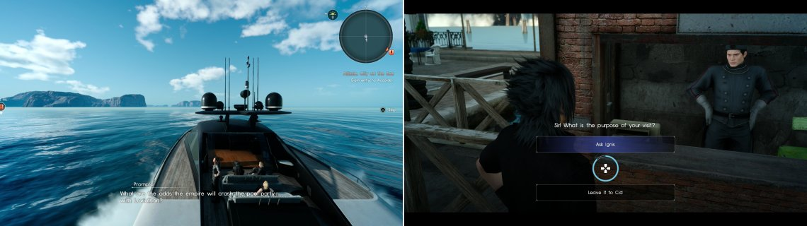 The party will discuss politics as they sail to Altissia (left). Make sure you lean on Ignis at the security checkpoint to avoid being robbed (right).